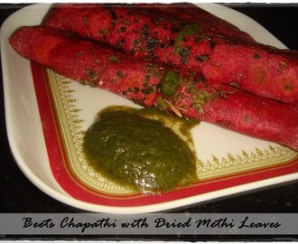 Beetroot Chapathi with Dried Methi Leaves
