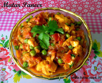 Matar Paneer Recipe / Peas Cottage Cheese Gravy