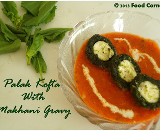 Stuffed Palak Kofta in makhani Gravy | Shaam Savera