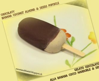 Chocolaty Banana, Coconut, Almond and Seeds Popsicle - Gelato Cioccolatoso alla Banana, Cocco, Mandorle e Semini