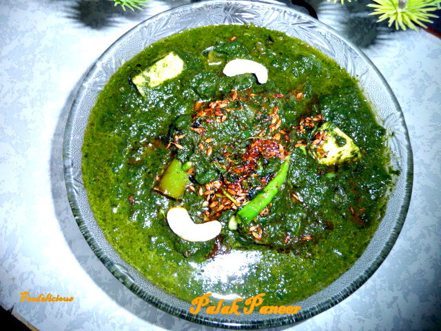Dhaba Style Palak Paneer …A Recipe from initial day's of Blogging