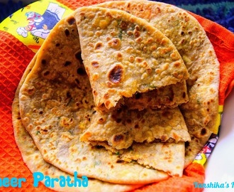 Paneer Paratha (Cottage cheese stuffed Indian flat bread)