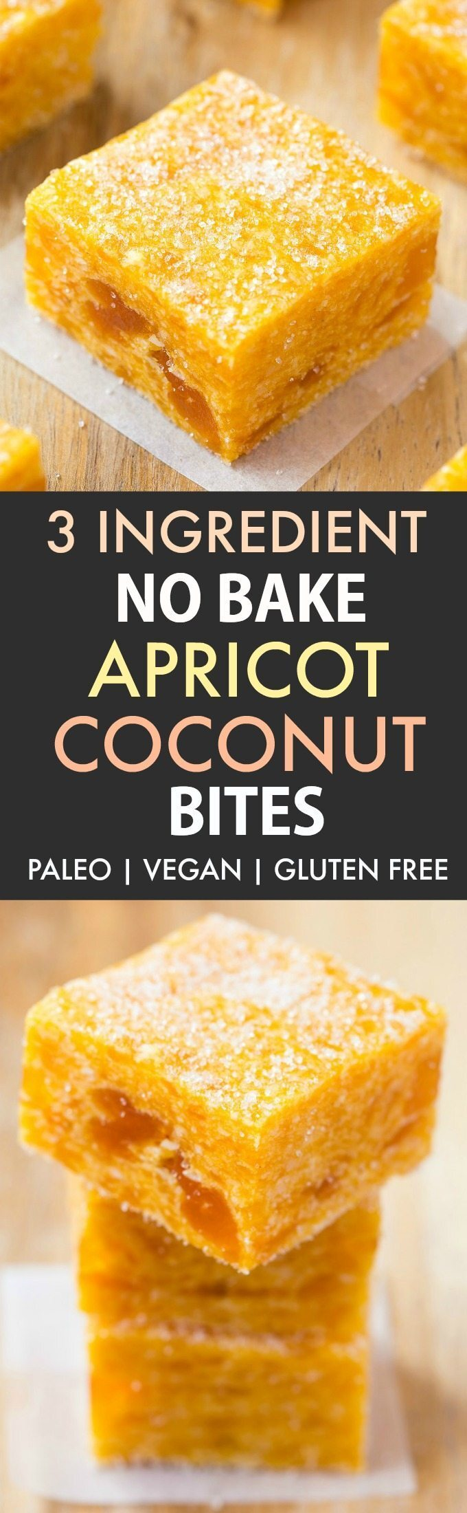 3 Ingredient No Bake Apricot Coconut Bites (Paleo, Vegan, Gluten Free)