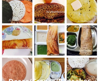 Dosa ( Crepes & Pancakes) Collection;Vegetarian; Meatless Monday.