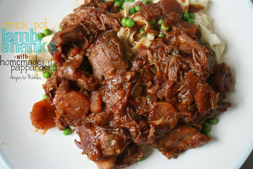Crock Pot Lamb Shanks with Homemade Pappardelle Recipe