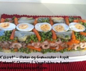 """Kabaret"" - Reker og Grønnsaker i Aspik / ""Cabaret"" Shrimps & Vegetables in Aspic"