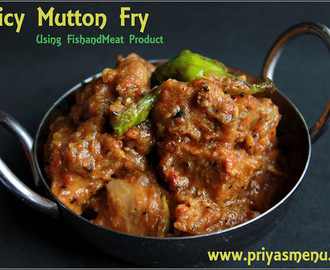 Spicy Mutton Fry using FishandMeat Product