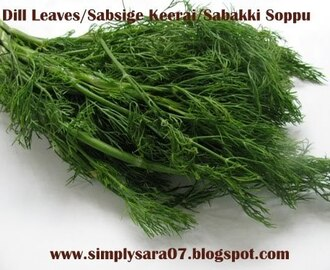 Sabsige Keerai/Dill Leaves Poriyal