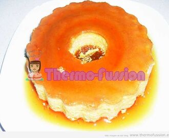 FLAN DE HUEVO THERMOMIX TM31 Y FUSSIONCOOK TOUCH ADVANCE
