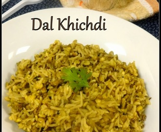 Dal Khichdi | Ready in 15 mins One Pot Meal