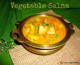 Vegetable Salna / Vegetable Chalna Recipe -A Side dish for parotta/barotta.