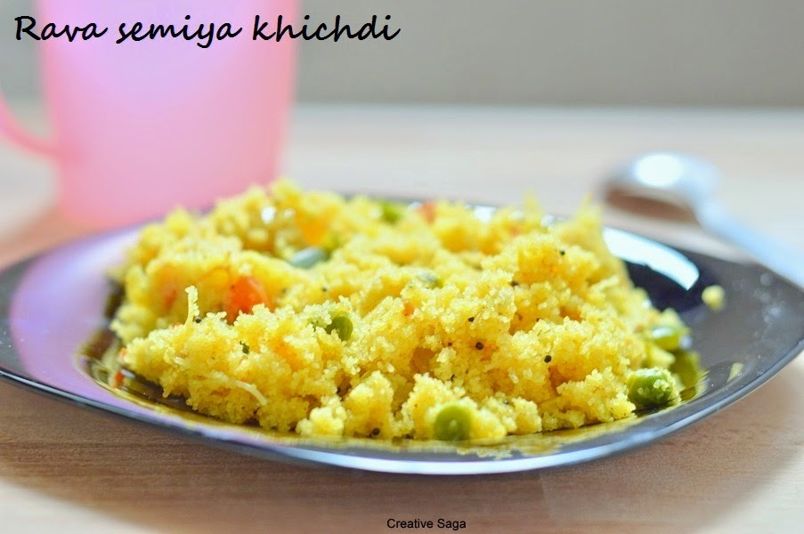 Rava semiya khichdi - Upma varieties - Easy breakfast recipes
