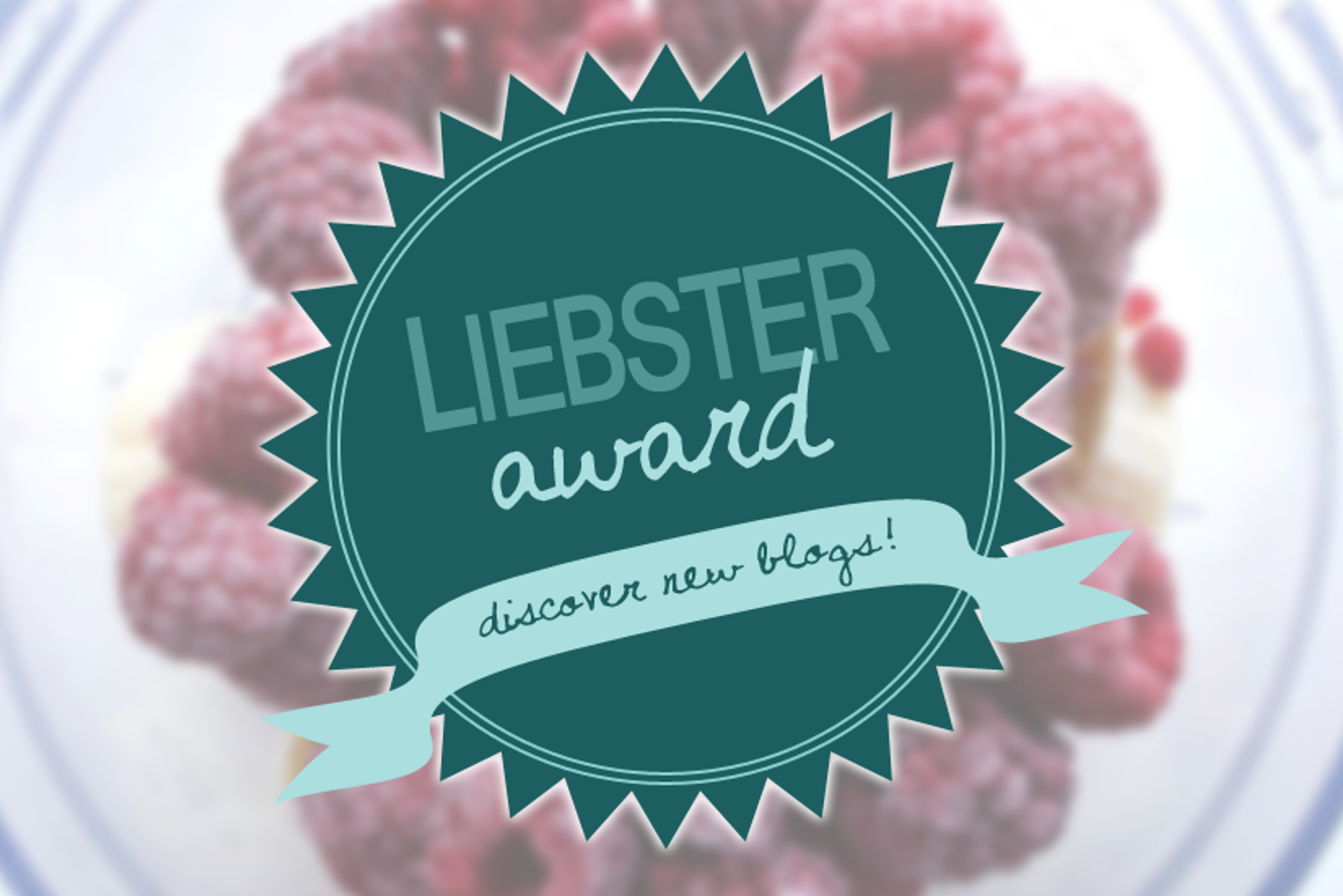 Liebster award & personal