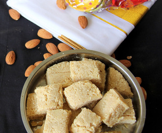 Almond Burfi - Badam Katali - Almond fudge - Simple snack - Simple Diwali sweets - Simple Deepavali sweets