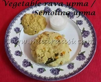 Vegetable rava upma / Vegetable semolina upma