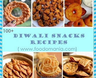 100 Diwali Snacks Recipes