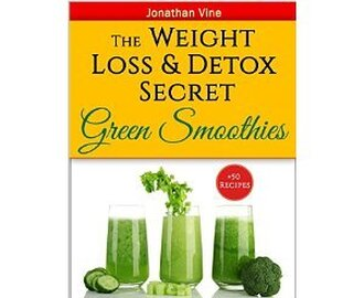 Review: Green Smoothies: The Weight Loss & Detox Secret by Jonathan Vine