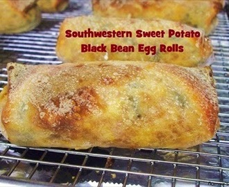 Southwest Sweet Potato Black Bean Egg Rolls