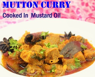 Pressure Cooker Mutton Curry Cooked in Mustard Oil