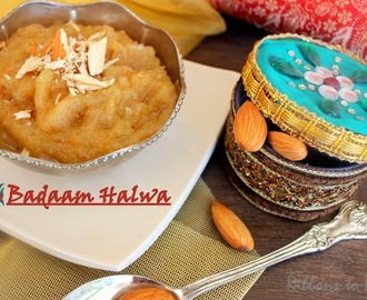 Badaam Halwa / Almond Halwa - Rajasthan Special for ICC