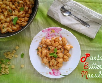 PASTA BUTTER MASALA I FUSION PASTA RECIPES I INDIAN STYLE PASTA MASALA