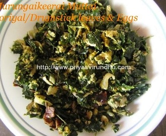 Murungai Keerai Muttai Poriyal/Drumstick leaves with Eggs Poriyal