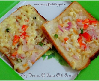 My Version Of Cheese Chili Toast...!!!
