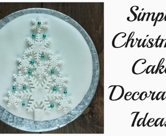 Some Simple Christmas Cake Decorating Ideas
