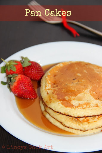 Pan Cakes/ Fluffy Pan Cakes/ American Pan Cakes/ Easy Pan Cakes