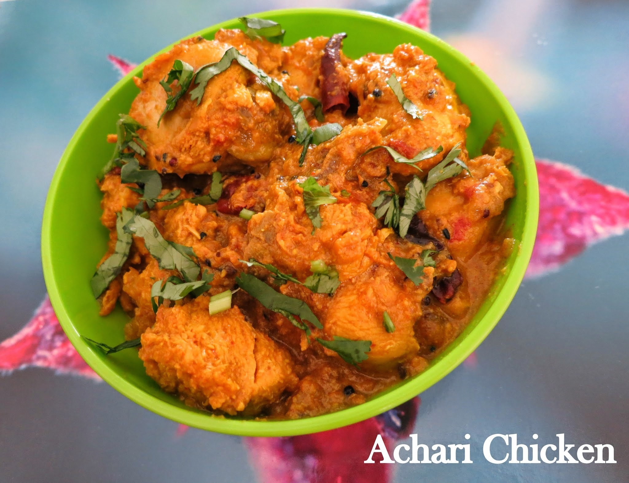 Achari Chicken( chicken cooked with pickling spices)