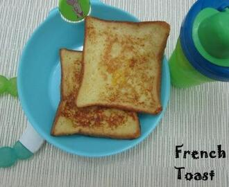 French Toast/ Eggy Bread