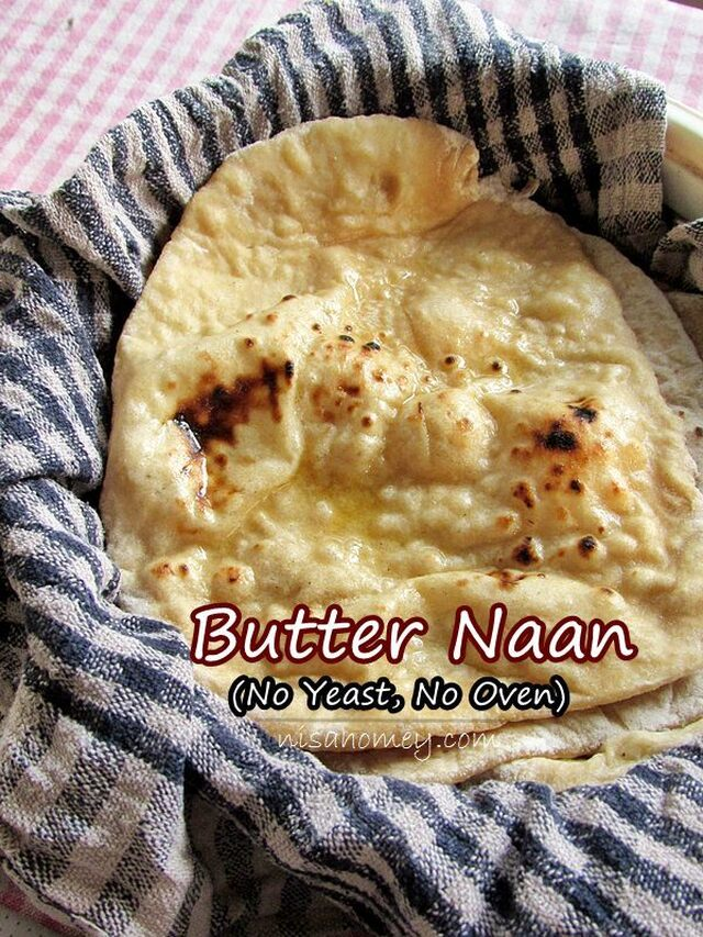 Naan Recipe Without Yeast, How To Make Naan On Stove Top