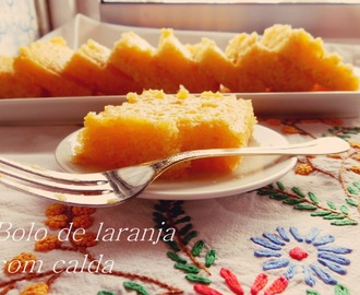 Bolo de Laranja com calda / Orange cake with syrup