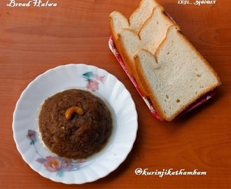 Bread Halwa | Halwa Recipes | Bread Recipes