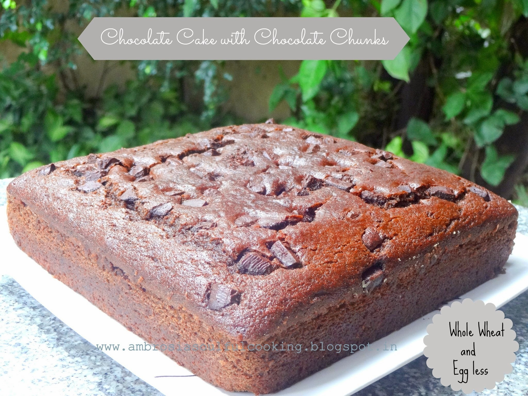 Egg less Whole Wheat Chocolate Cake With Chocolate Chunks