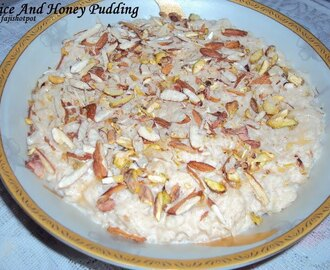 Rice And Honey Pudding