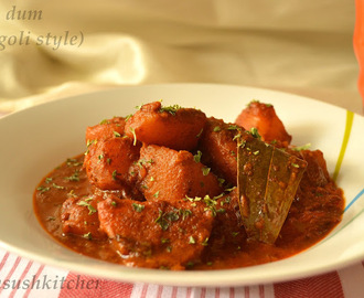 Aloo Dum(steamed Potato spicy curry)- Bengoli style