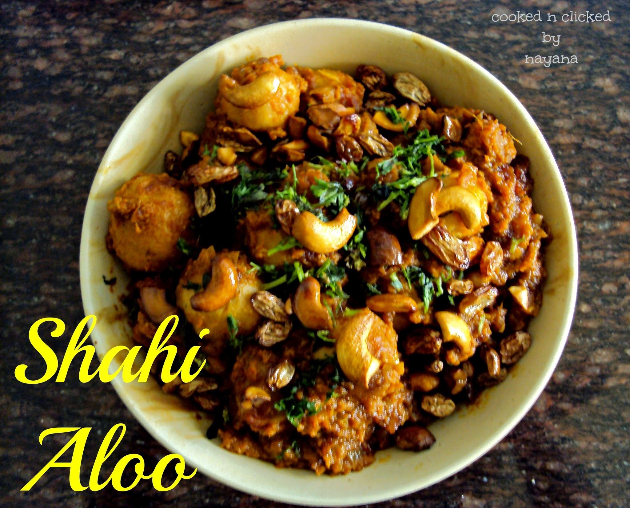 Shahi Aloo ( Baby Potatoes coated with rich gravy )