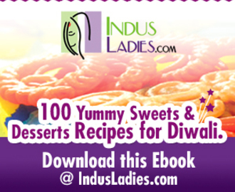 100 Diwali Sweet Recipes eBook from Indusladies!!!!