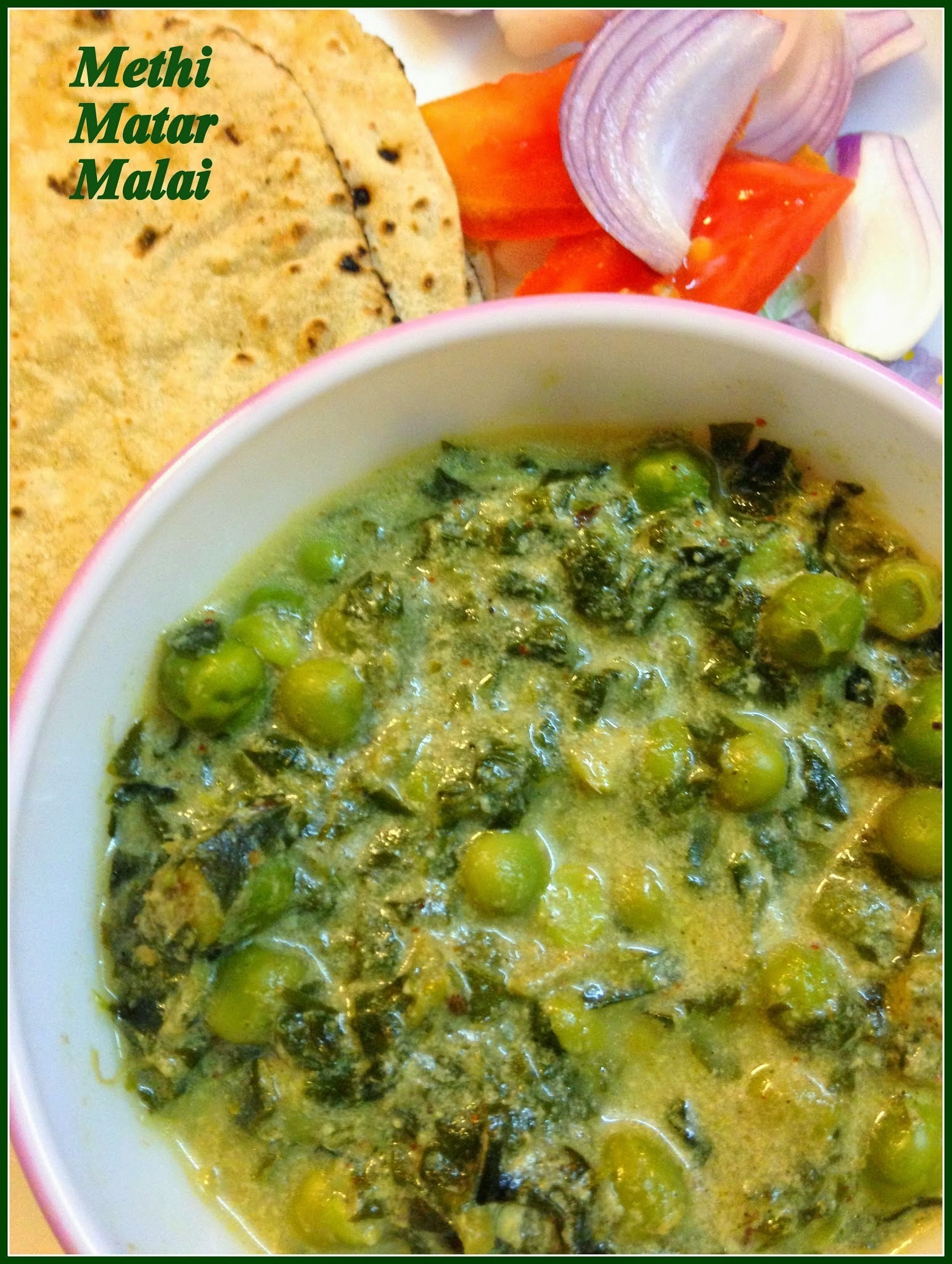 Methi Matar Malai - low fat version | Easy side dish for Roti and chapatis | North Indian Gravies
