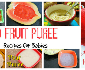 10 Nutritious Fruit Puree Recipe for Babies
