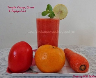 TOMATO, ORANGE, CARROT & PAPAYA JUICE