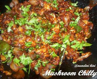 MUSHROOM CHILLI; GUEST POST BY NANDINI KINI