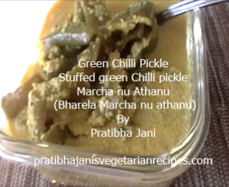 Green Chilli Pickle By Pratibha Jani