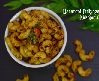 Macaroni Puliyogare|Puliyogare Pasta|Kids Lunch Box Recipe