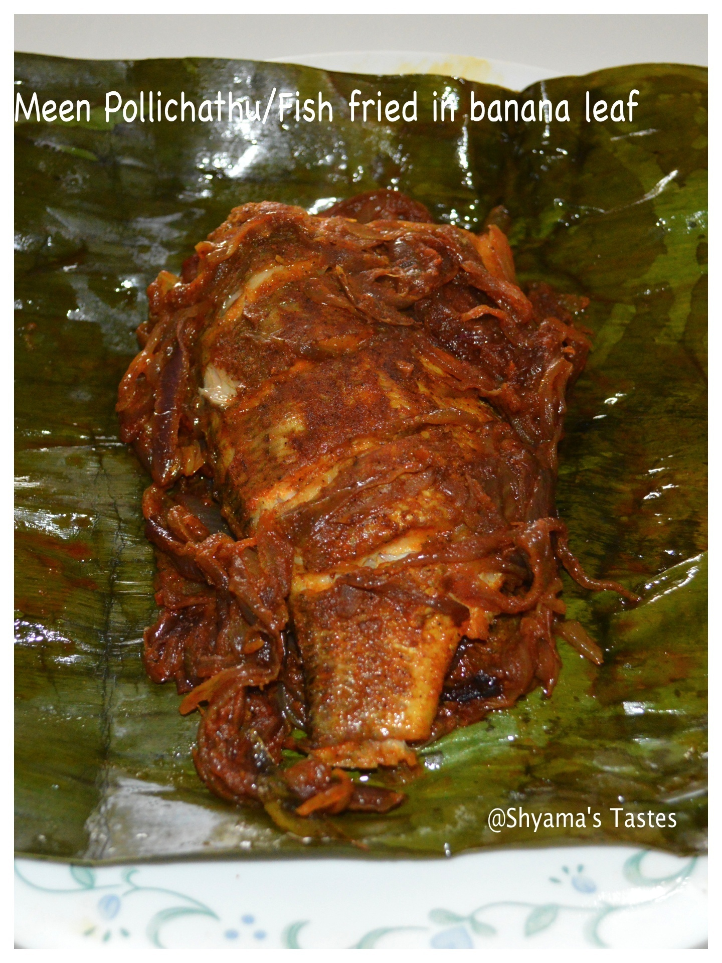 Meen Pollichathu/ Fish Fried In Banana Leaf-Kerala Style