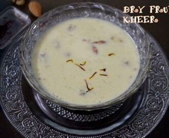 Dry fruits kheer recipe – How to make dry fruits kheer recipe – kheer recipes
