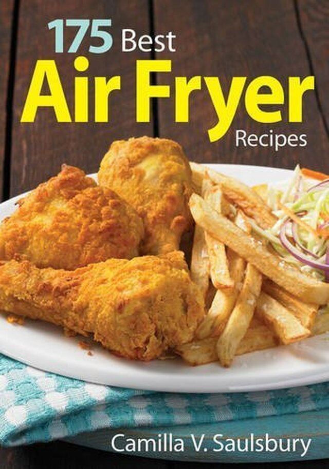 175 Best Air Fryer Recipes Cookbook Giveaway