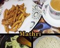 Mathri Recipes with your special Ginger/ Masala Tea
