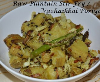 Raw Plantain / Vazhaikkai Poriyal